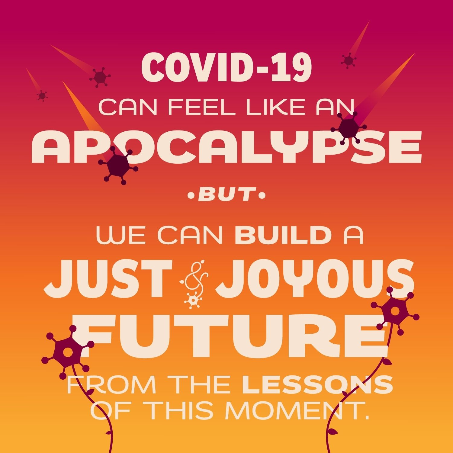 A Just and Joyous Future